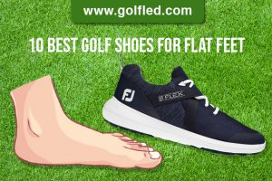 10 Best Golf Shoes For Flat Feet (2021) Updated