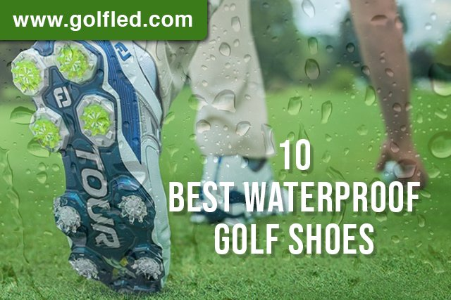 10 Best Waterproof Golf Shoes (2021)