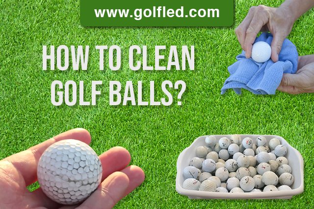 How To Clean Golf Balls (Explained)